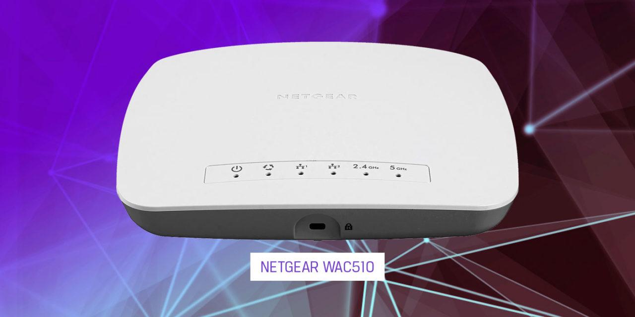 Flessibilità e potenza: NETGEAR WAC510